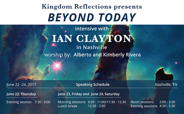 "Kingdom Reflections presents… BEYOND TODAY INTENSIVE.  *** TO PURCHASE TICKETS, PLEASE CLICK ON THE PICTURE OR ON THE LINK, UNDER THE PICTURE THAT STATES, ""TICKETS for BEYOND TODAY"" FOR THIS 2017 INTENSIVE ***"
